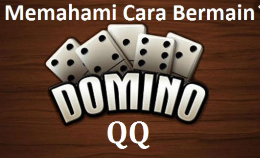 CARA MAIN DOMINO QQ